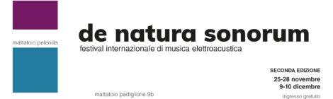 de natura sonorum Mattatoio dal 25 nov al 9 dic 2019